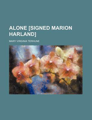 Alone [Signed Marion Harland]