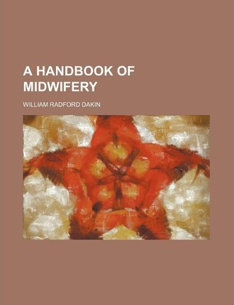 A Handbook of Midwifery