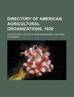 Directory of American Agricultural Organizations, 1920