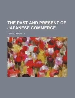 The Past and Present of Japanese Commerce