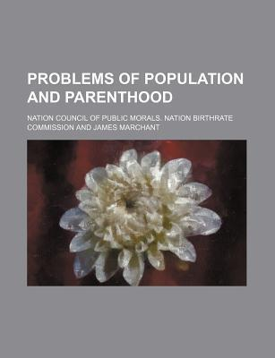 Problems of Population and Parenthood