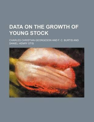 Data on the Growth of Young Stock