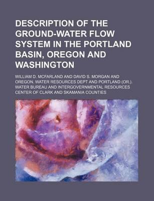 Description of the Ground-Water Flow System in the Portland Basin, Oregon and Washington