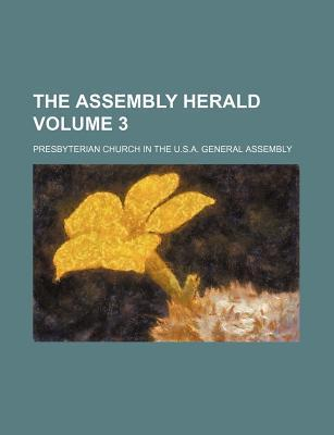 The Assembly Herald Volume 3