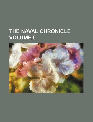 The Naval Chronicle Volume 9