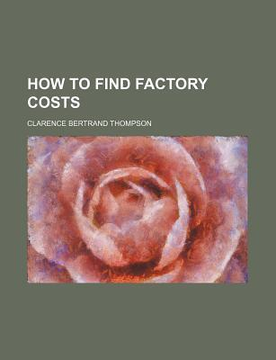 How to Find Factory Costs