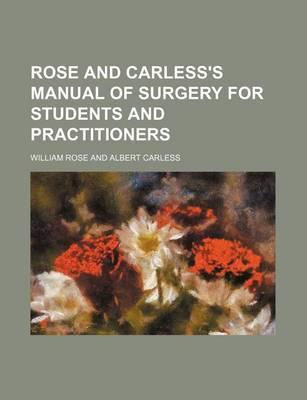 Rose and Carless's Manual of Surgery for Students and Practitioners