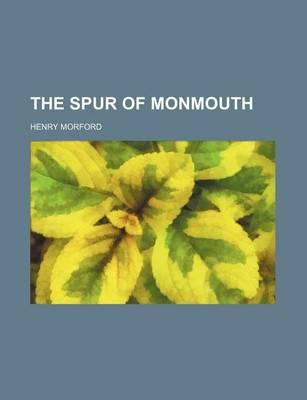 The Spur of Monmouth