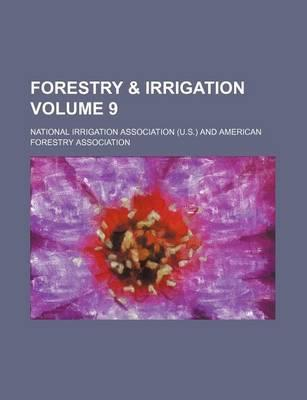 Forestry & Irrigation Volume 9
