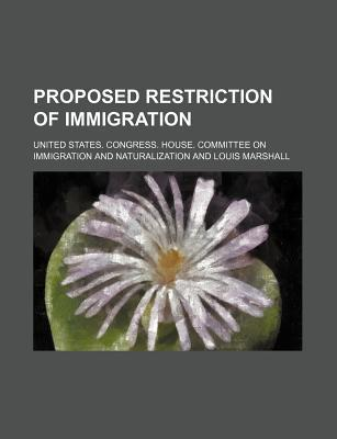 Proposed Restriction of Immigration