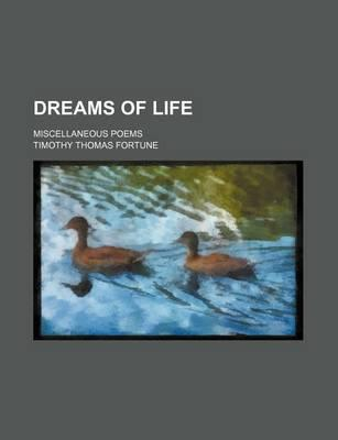 Dreams of Life; Miscellaneous Poems