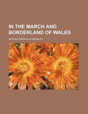 In the March and Borderland of Wales