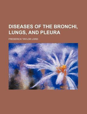 Diseases of the Bronchi, Lungs, and Pleura