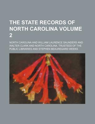 The State Records of North Carolina Volume 2