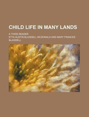 Child Life in Many Lands; A Third Reader