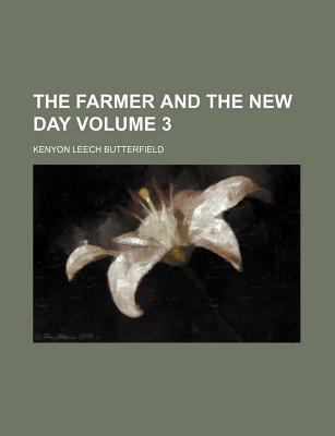 The Farmer and the New Day Volume 3