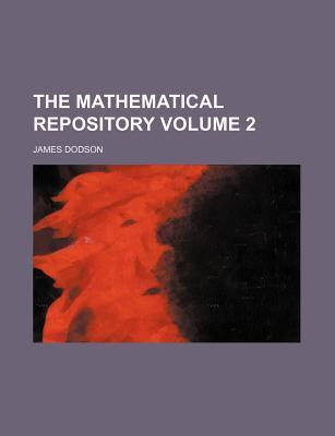 The Mathematical Repository Volume 2