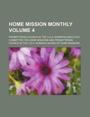 Home Mission Monthly Volume 4
