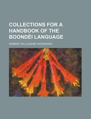 Collections for a Handbook of the Boondei Language