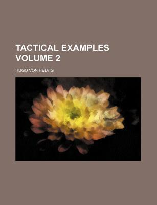 Tactical Examples Volume 2