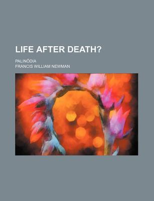 Life After Death?; Palin Dia