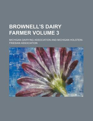 Brownell's Dairy Farmer Volume 3
