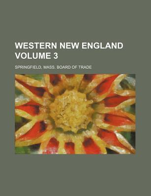Western New England Volume 3