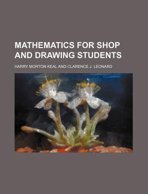Mathematics for Shop and Drawing Students