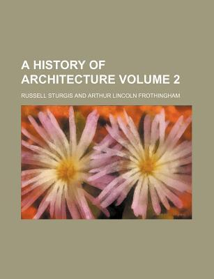 A History of Architecture Volume 2