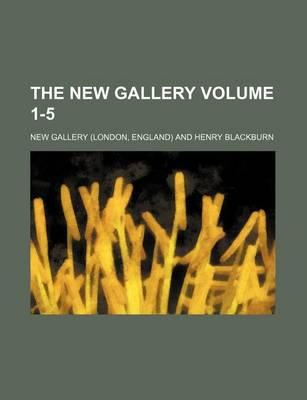 The New Gallery Volume 1-5