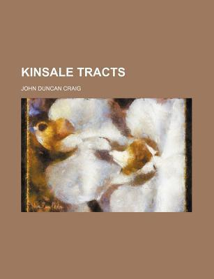 Kinsale Tracts