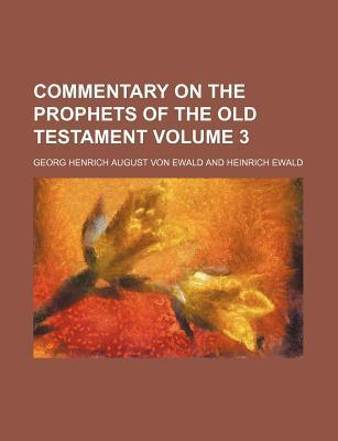 Commentary on the Prophets of the Old Testament Volume 3