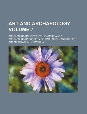 Art and Archaeology Volume 7