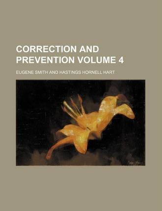 Correction and Prevention Volume 4