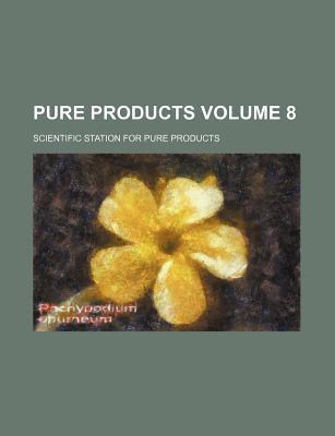 Pure Products Volume 8