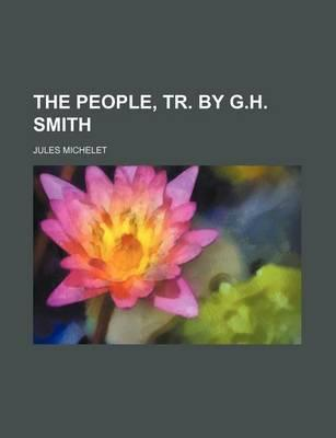 The People, Tr. by G.H. Smith