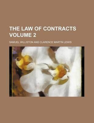 The Law of Contracts Volume 2