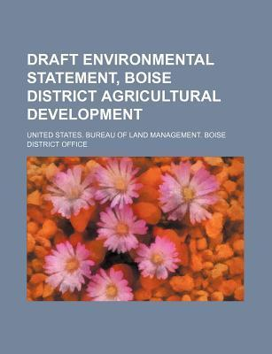 Draft Environmental Statement, Boise District Agricultural Development