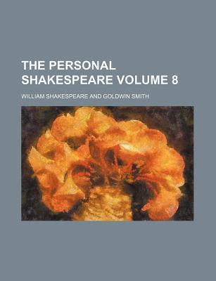 The Personal Shakespeare Volume 8