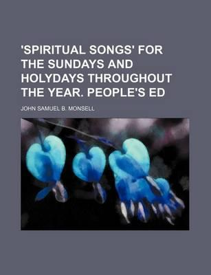 'Spiritual Songs' for the Sundays and Holydays Throughout the Year. People's Ed