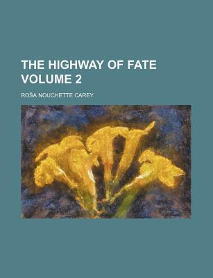 The Highway of Fate Volume 2