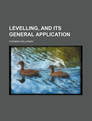 Levelling, and Its General Application