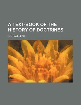 A Text-Book of the History of Doctrines
