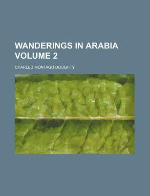 Wanderings in Arabia Volume 2