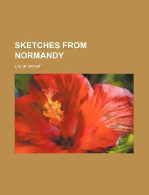 Sketches from Normandy