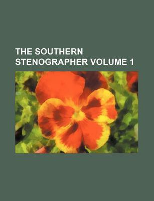 The Southern Stenographer Volume 1