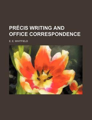 Precis Writing and Office Correspondence