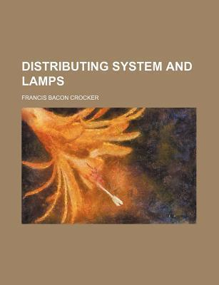 Distributing System and Lamps