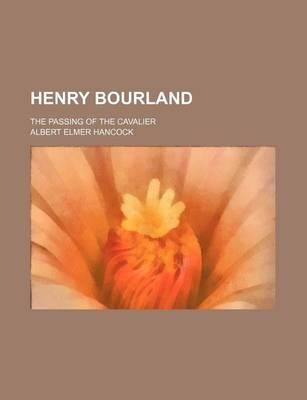 Henry Bourland; The Passing of the Cavalier