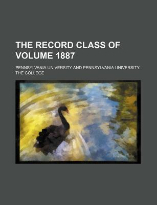 The Record Class of Volume 1887
